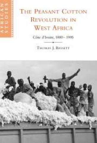 The Peasant Cotton Revolution in West Africa: Cote d'Ivoire, 1880-1995 (2001)