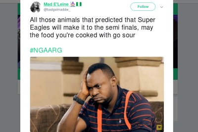 All those animals that predicted that Super Eagles will make it to the semi finals, may the food you're cooked with go sour #NGAARG, tweeted Mad E'Leine.