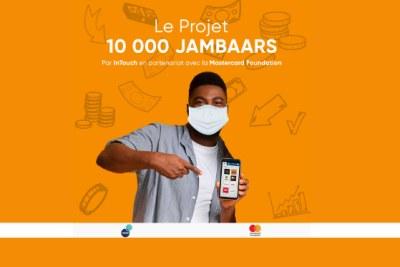 La Fondation Mastercard s'est associée à InTouch pour soutenir leur projet de 10000 Jambaars, qui déploiera un réseau de 10000 agents pour fournir des services numériques à travers le continent, dont la plupart seront des jeunes et, en particulier, des jeunes femmes.